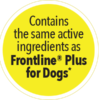 """yellow circle """"contains the same active ingredient as frontline plus for dogs"""""""